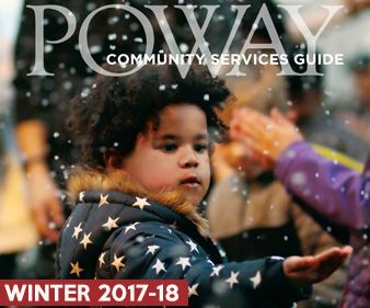 Winter 2017-18 Poway Community Services Guide Classes Program Events Youth Teens Tweens Adults Famil